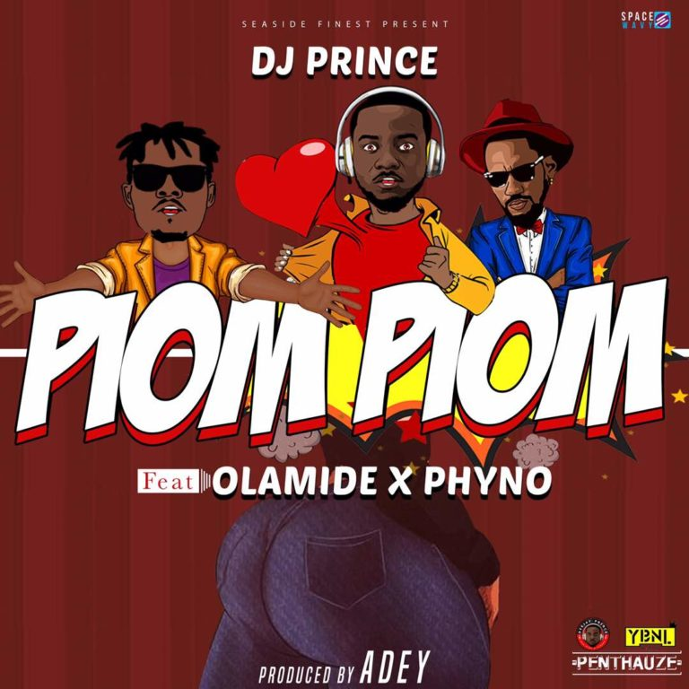 Photo of New AUDIO: DJ Prince ft. Olamide & Phyno – Piom Piom