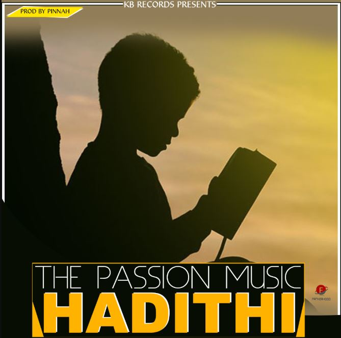 Photo of New AUDIO: The Passion Band – Hadithi | Download