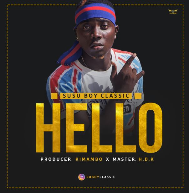 Photo of New AUDIO: Susu Boy Classic – Hello | Download