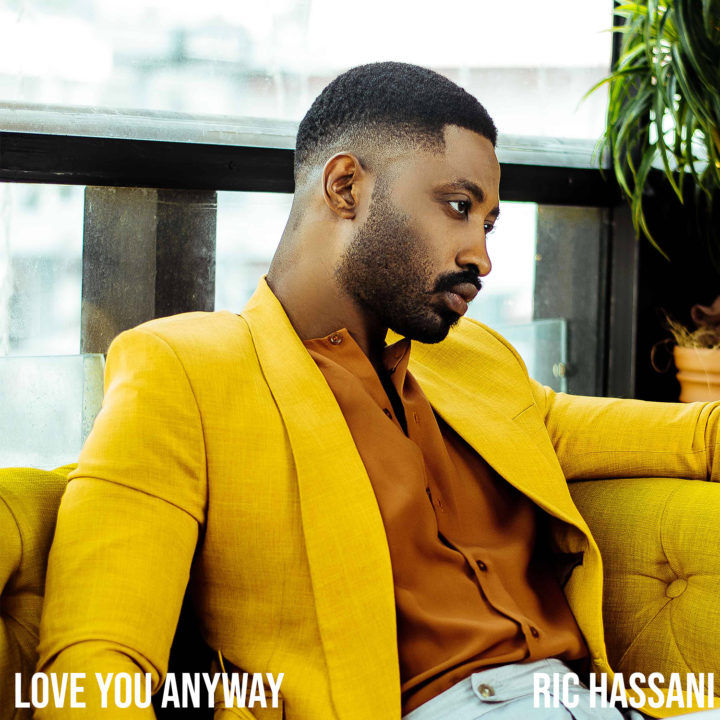 Photo of New AUDIO:  Ric Hassani – Love You Anyway