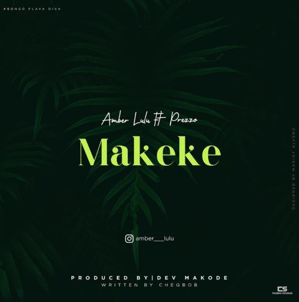 Photo of New AUDIO: Amber Lulu Ft. Prezoo – Makeke | Download