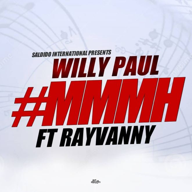 Photo of New AUDIO: Willy Paul Ft Rayvanny – Mmmh | Download