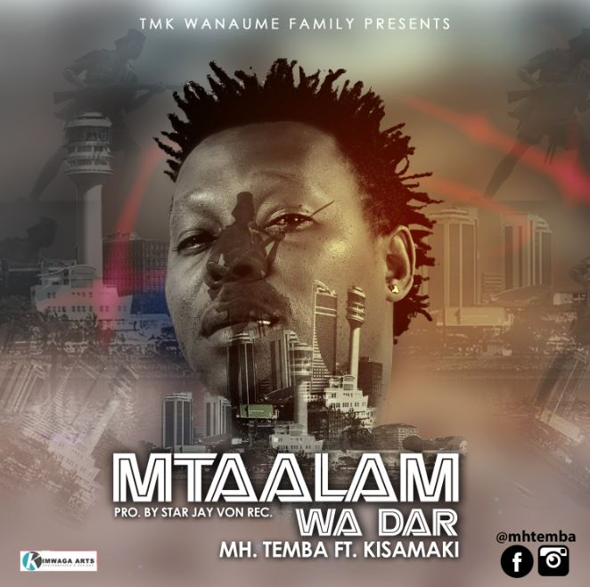 Photo of New AUDIO: Mh. Temba ft. Kisamaki – Mtaalam wa Dar | Download