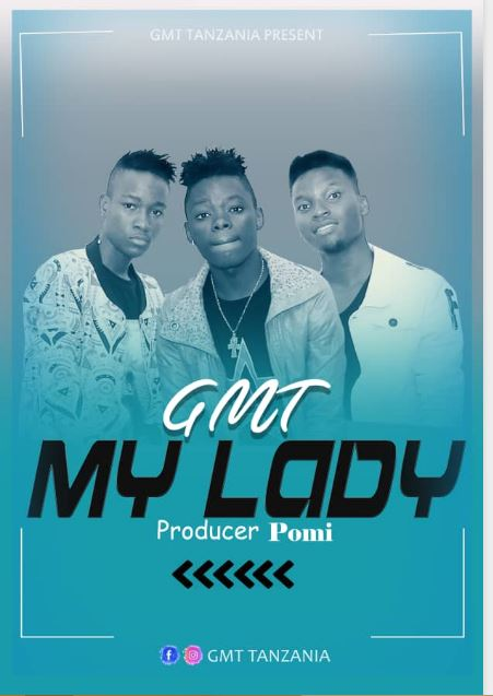 Photo of New AUDIO: GMT – My Lady | Download