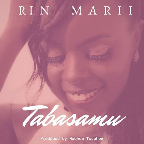 Photo of New AUDIO: Rin Marii – Tabasamu | Download