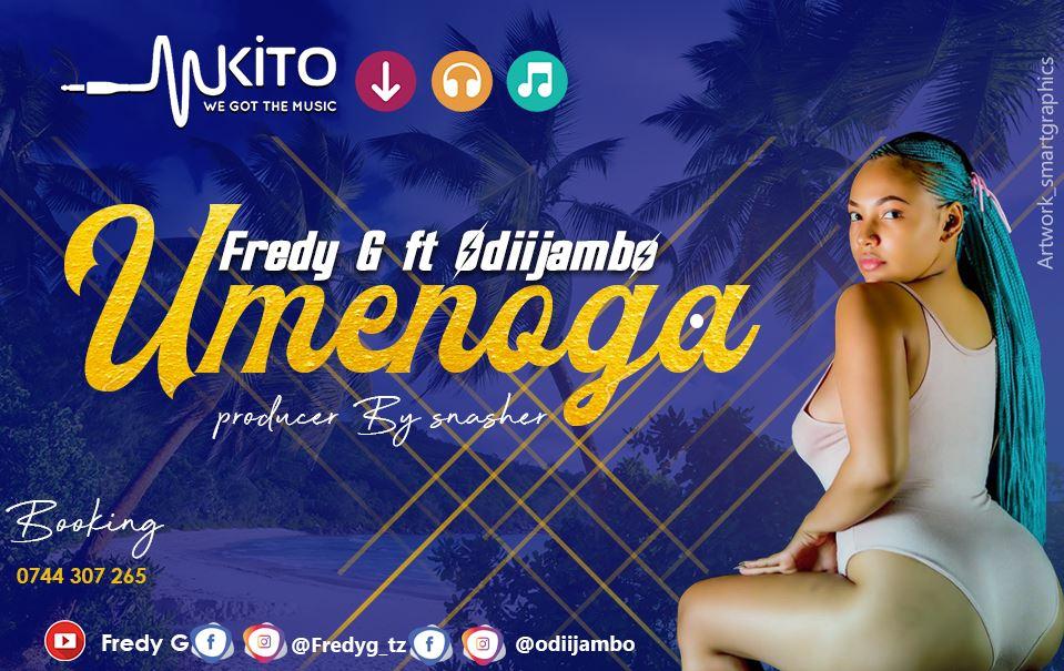 Photo of New AUDIO: Fredy G ft Odiijambo – Umenoga | Download