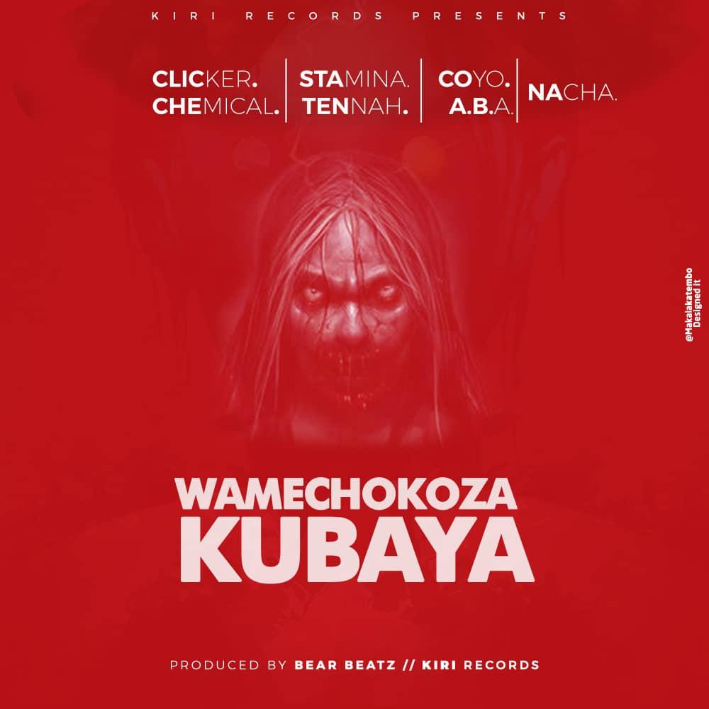 Photo of New AUDIO: Stamina x Tannah x Chemical x A.B.A x Clicker x Nacha x Coyo Mc – Wamechokoza Kubaya | DOWNLOAD