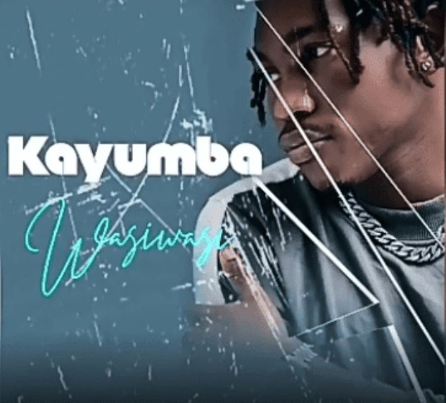 Photo of New AUDIO: Kayumba – Wasi Wasi | Download