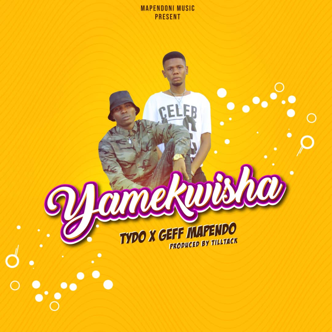 Photo of New AUDIO: Tydo X Geff Mapendo – Yamekwisha | Download