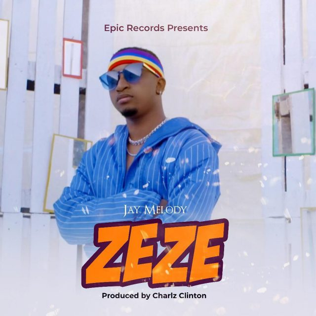 Photo of New AUDIO: Jay Melody – ZEZE | Download