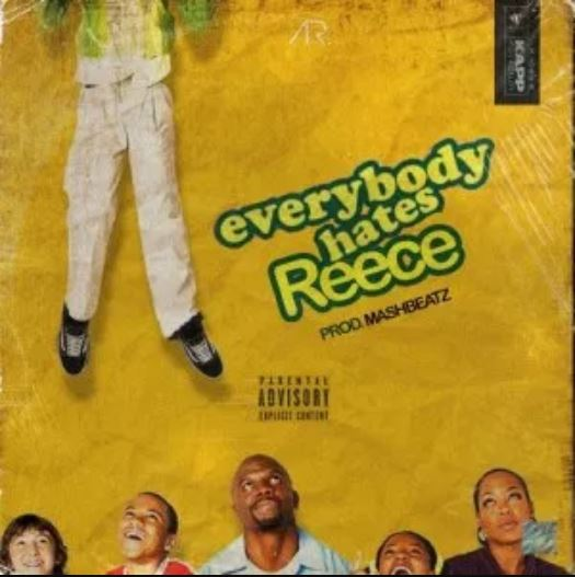 Photo of New AUDIO: A-Reece – Everybody Hates Reece