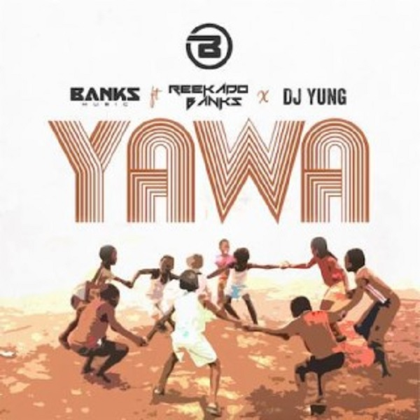 Photo of New AUDIO: Banks Music ft. Reekado Banks, DJ Yung – Yawa