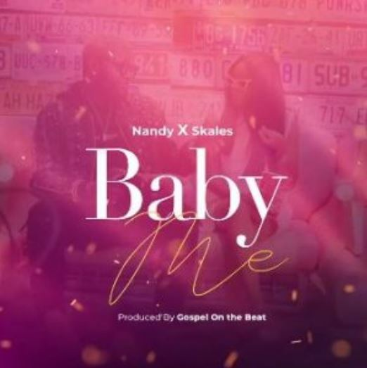 Photo of New AUDIO: Nandy ft Skales – Baby me | DOWNLOAD