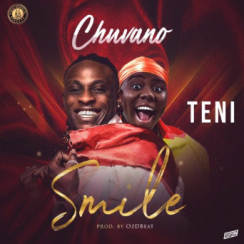 Photo of New AUDIO: Chuvano ft Teni – Smile