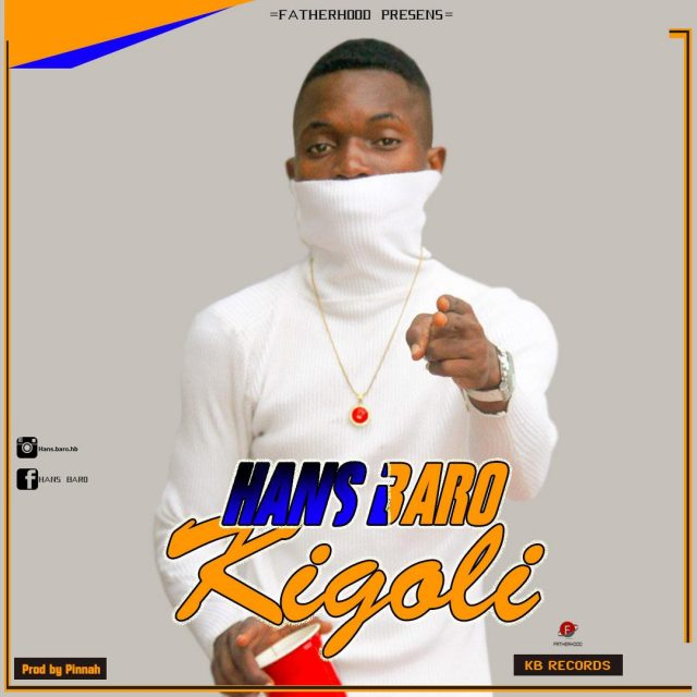 Photo of New AUDIO: Hans Baro – Kigoli | DOWNLOAD