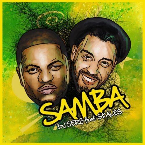 Photo of New AUDIO: DJ Serg x Skales – Samba | DOWNLOAD
