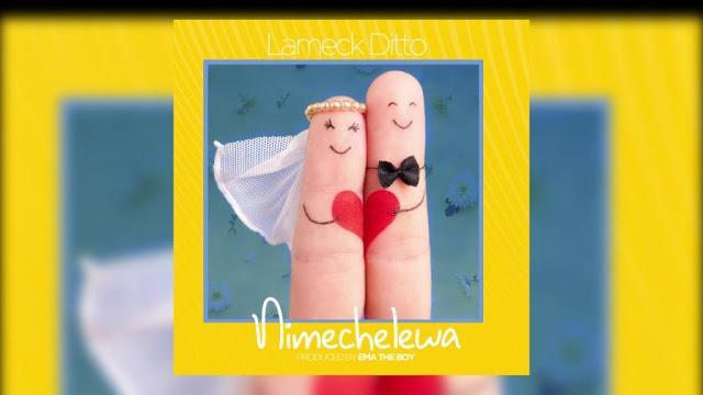 Photo of New AUDIO | Lameck Ditto – NIMECHELEWA | DOWNLOAD