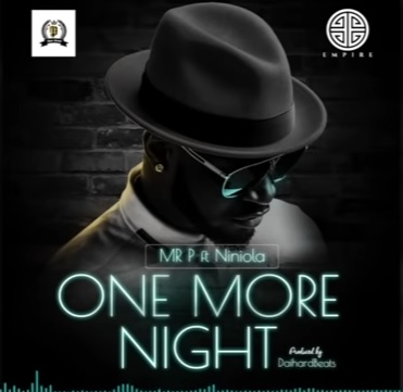 Photo of New AUDIO: Mr P ft Niniola – ONE MORE NIGHT | DOWNLOAD