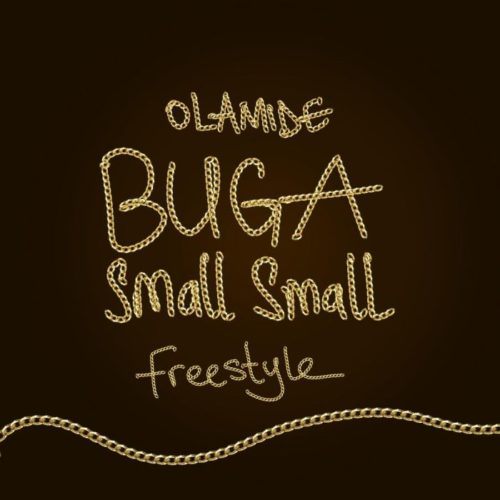 Photo of New AUDIO: Olamide – Buga Small Small  (Freestyle)
