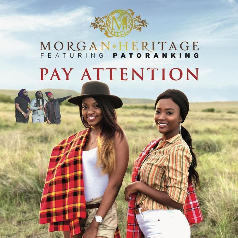 Photo of New AUDIO: Morgan Heritage – Pay Attention ft. Patoranking