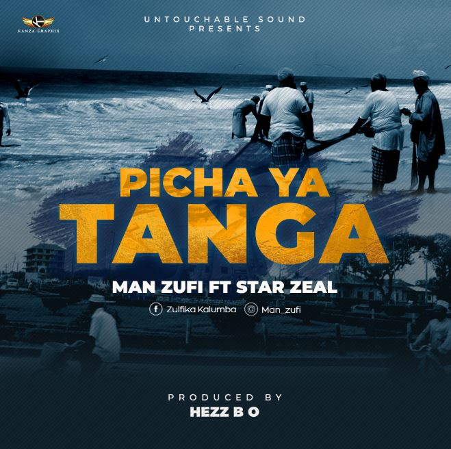 Photo of New AUDIO: Man Zufi ft Star Zeal – Picha Ya Tanga | Download