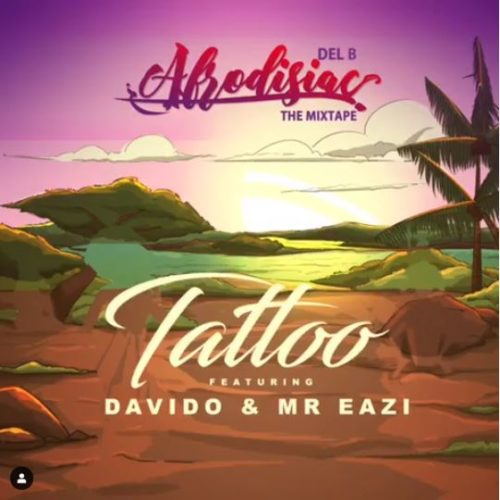 Photo of New AUDIO | Del B ft. Davido x Mr Eazi  – Tattoo