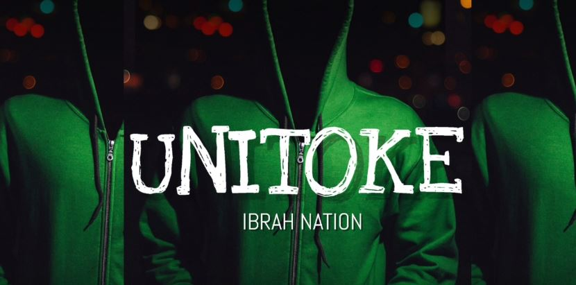 Photo of New AUDIO: Ibrah Nation – Unitoke | Download