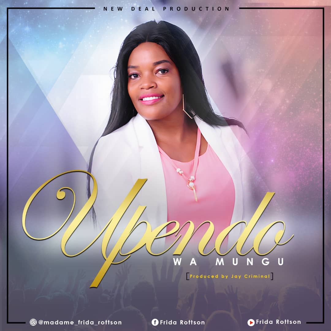 Photo of New AUDIO: Madame Frida Rottson – Upendo Wa Mungu | Download
