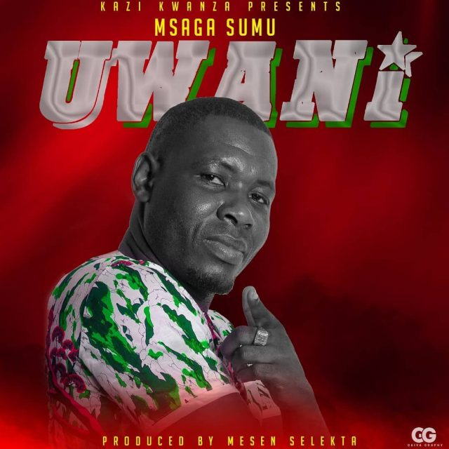 Photo of New AUDIO: Msaga Sumu – Uwani | DOWNLOAD
