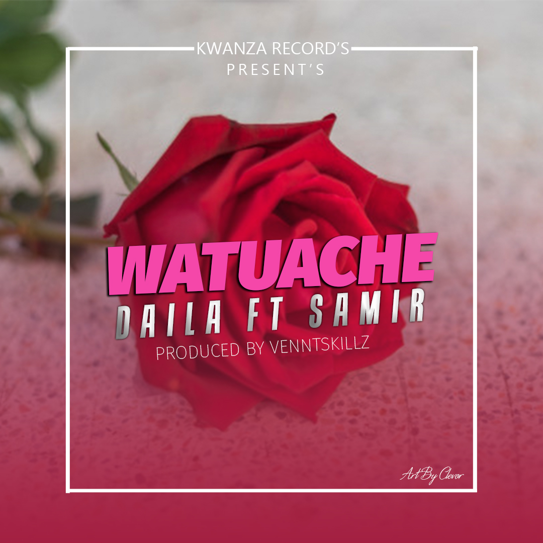 Photo of New AUDIO: DAILA Ft SAMIR – WATUACHE | DOWNLOAD