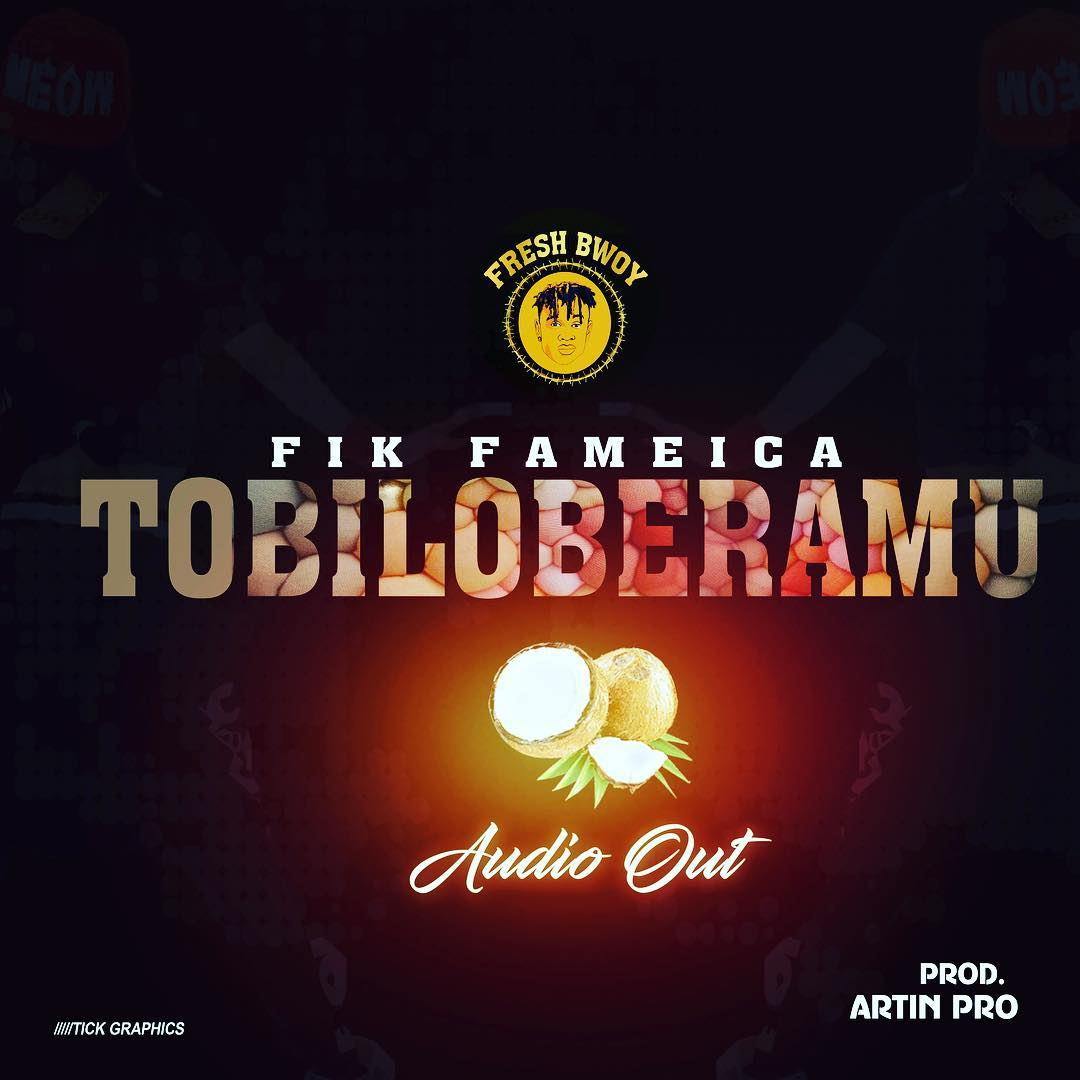 Photo of New AUDIO | Fik Fameica – Tobiloberamu | DOWNLOAD