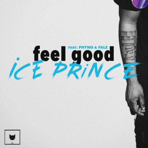 Photo of New AUDIO: Ice Prince ft. Phyno x Falz – Feel Good