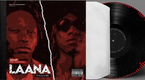 Photo of New AUDIO: Jaivah ft Country Boy – LAANA | DOWNLOAD