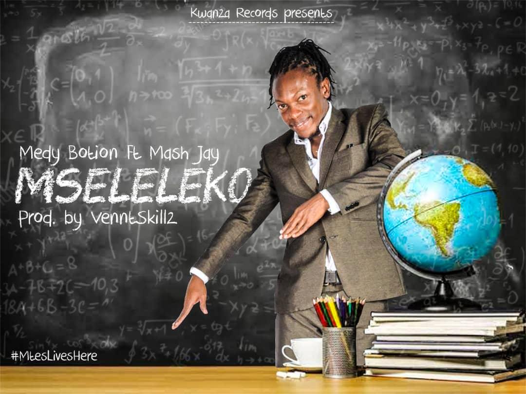 Photo of New AUDIO: Medy botion ft mash jay – mseleleko | DOWNLOAD