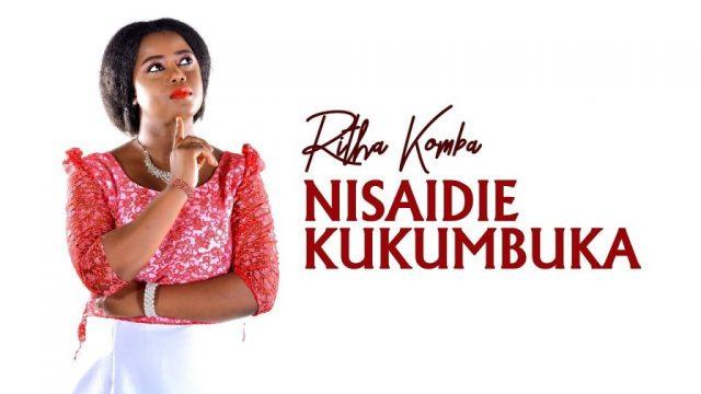 Photo of New AUDIO: Ritha Komba – Nisaidie Kukumbuka | Download