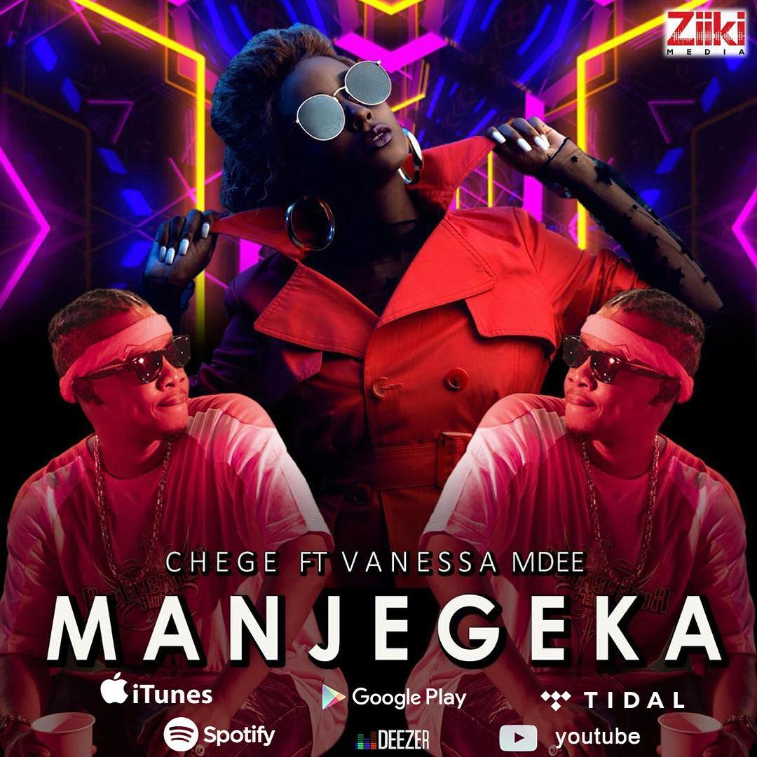 Photo of New AUDIO : Chege Ft Vanessa Mdee – Manjegeka | DOWNLOAD