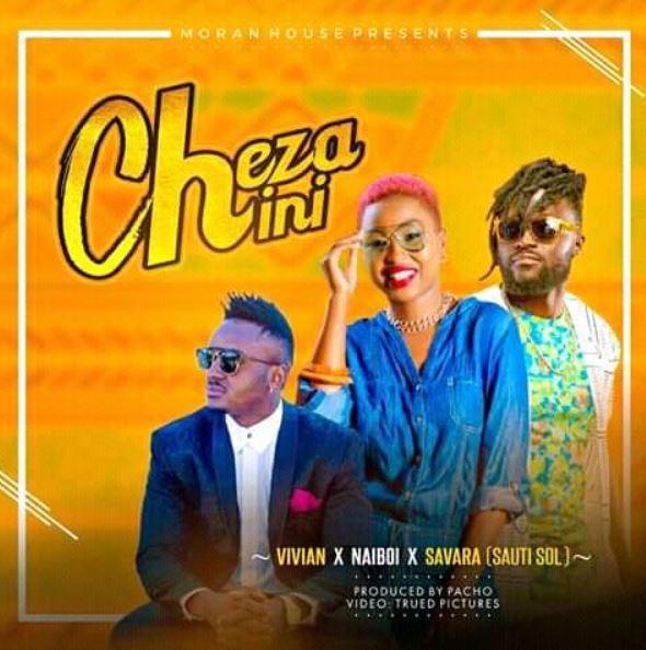 Photo of New AUDIO: Vivian ft Naiboi x Savara (Sauti Sol) – Cheza Chini | Download