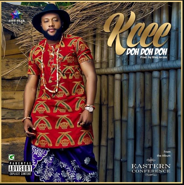 Photo of New AUDIO: Kcee – Doh Doh Doh