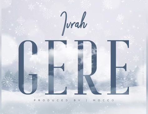 Photo of New AUDIO:  Ivrah – Gere | DOWNLOAD