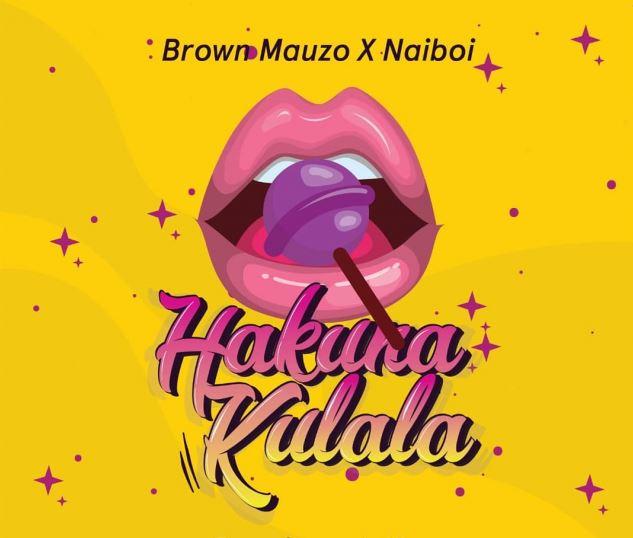 Photo of New AUDIO: Brown Mauzo ft Naiboi – Hakuna Kulala | Download