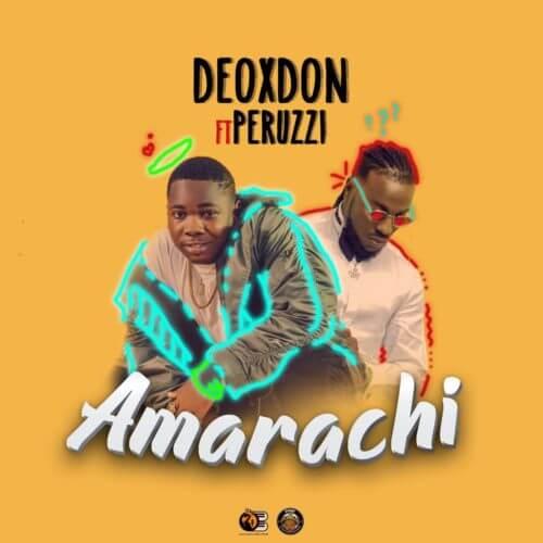 Photo of New AUDIO: Deoxdon ft Peruzzi – Amarachi