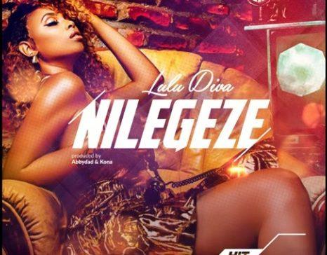 Photo of New AUDIO: Lulu Diva – NILEGEZE | DOWNLOAD