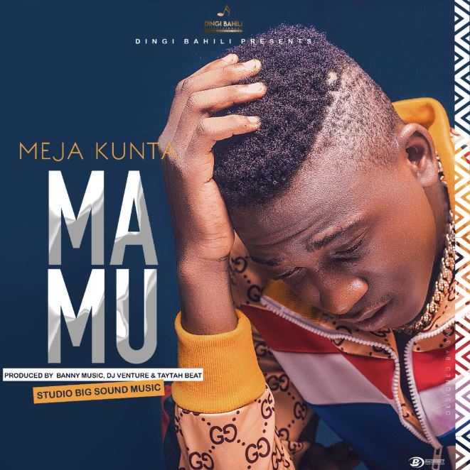 Photo of New AUDIO: Meja Kunta – MAMU | Download