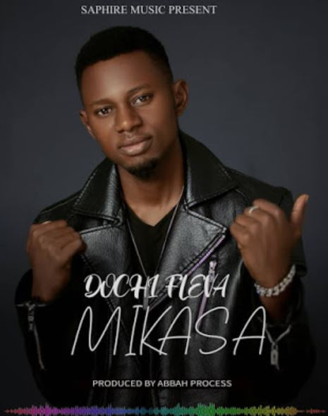 Photo of New AUDIO: Dochi Fleva – Mikasa | Download