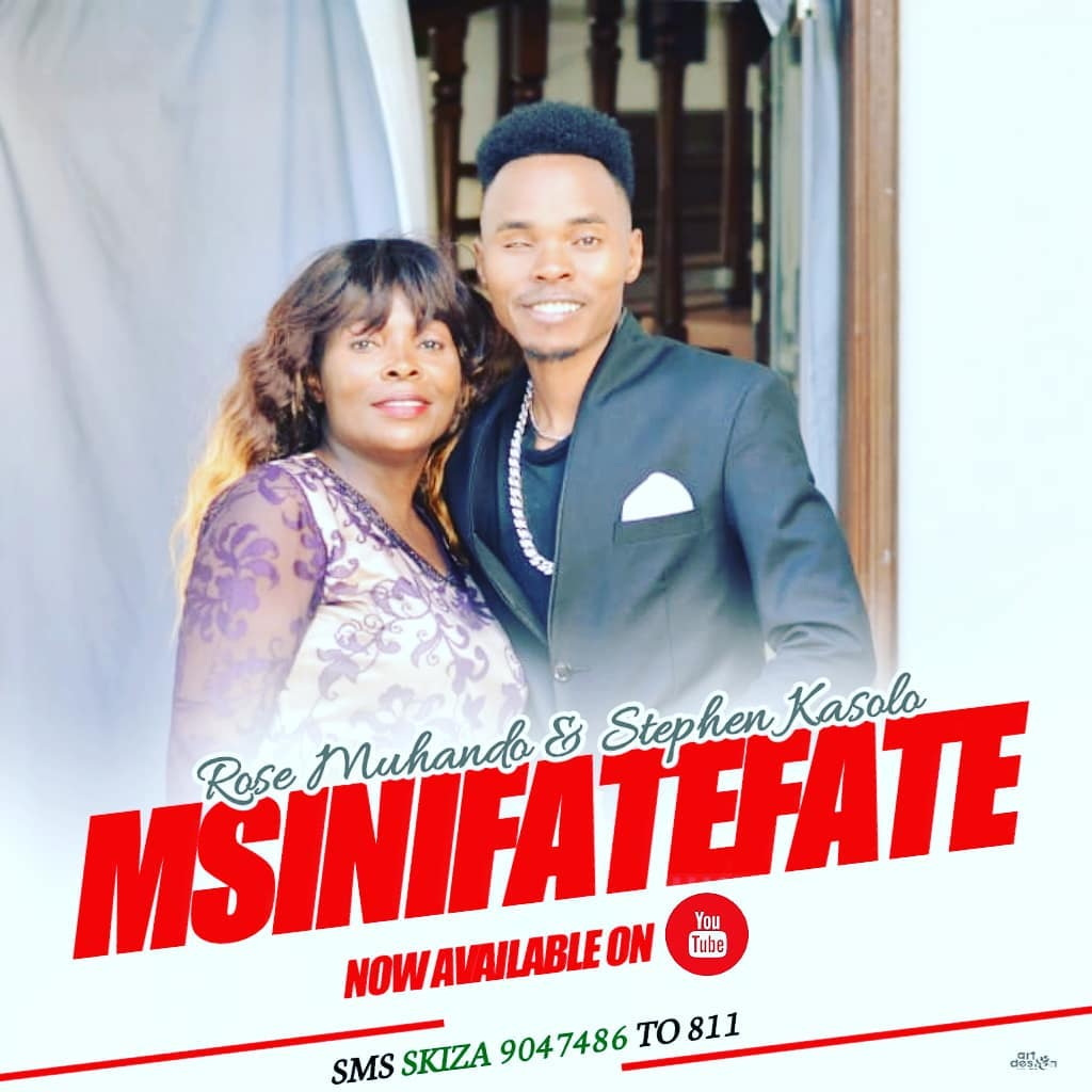 Photo of New AUDIO: Rose Muhando ft Stephen Kasolo – MsinifateFate | DOWNLOAD