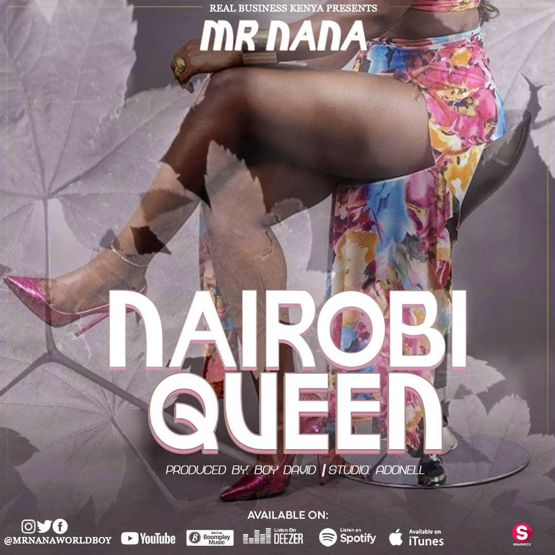 Photo of New AUDIO: Mr Nana – Nairobi Queen | DOWNLOAD