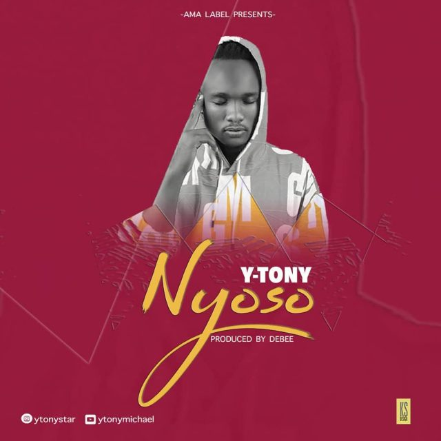 Photo of New AUDIO: Y Tony – Nyoso | Download