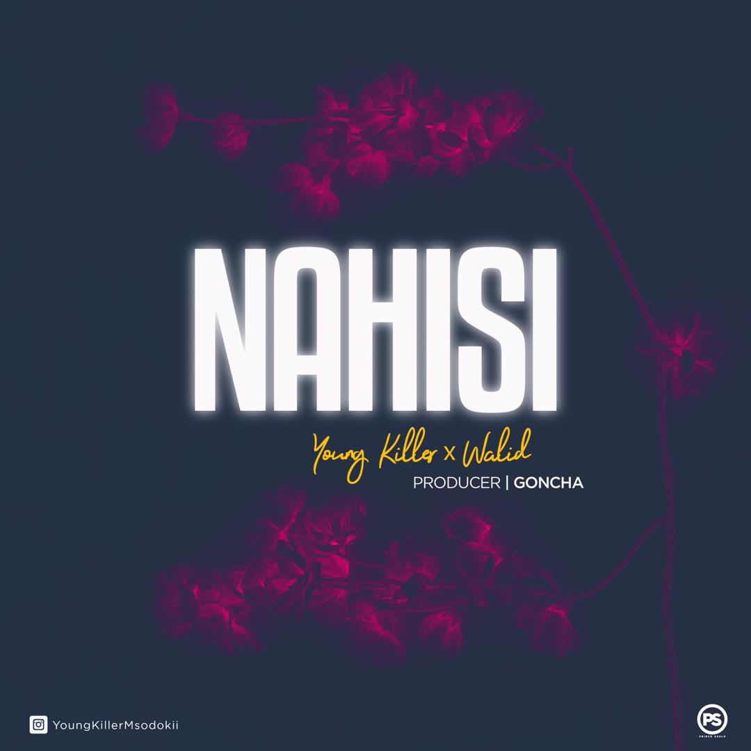 Photo of New AUDIO: Young Killer Ft. Walid – Nahisi | Download