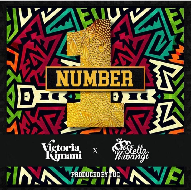 Photo of New AUDIO: Victoria Kimani ft. Stella Mwangi – Number 1