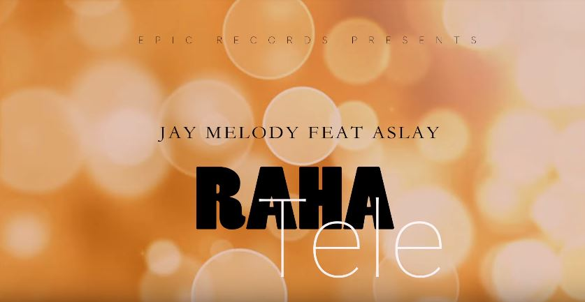 Photo of New AUDIO: Jay Melody ft Aslay – RAHA TELE | Download